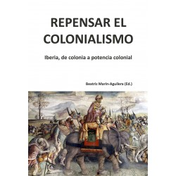 Repensar el colonialismo